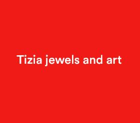 Tizia jewels and art
